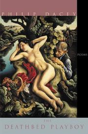 THE DEATHBED PLAYBOY by Philip Dacey