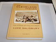 THE CLEVELAND INDIAN by Luke Salisbury