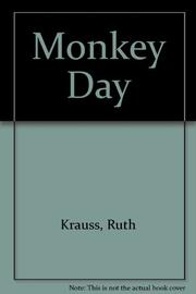 MONKEY DAY by Phyllis Rowand