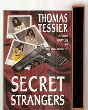 SECRET STRANGERS by Thomas Tessier