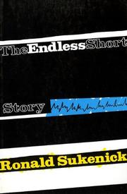 THE ENDLESS SHORT STORY by Ronald Sukenick