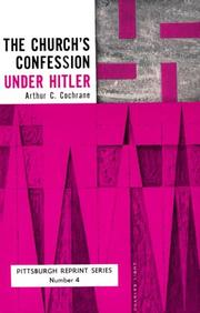 THE CHURCH'S CONFESSION UNDER HITLER by Arthur C. Cochrane