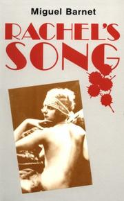 RACHEL'S SONG by Miguel Barnet