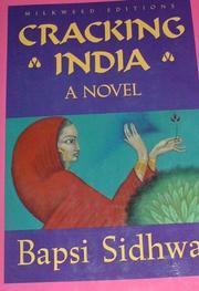 CRACKING INDIA by Bapsi Sidhwa