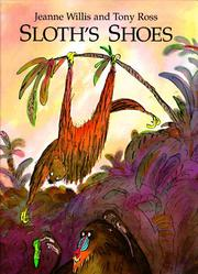 SLOTH'S SHOES by Jeanne Willis