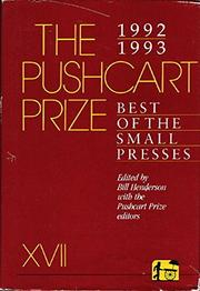 THE PUSHCART PRIZE XVII by Bill Henderson