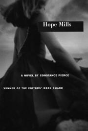 HOPE MILLS by Constance Pierce