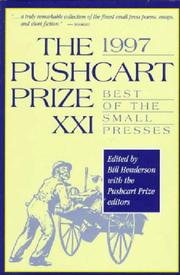 THE PUSHCART PRIZE XXI by Bill Henderson