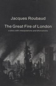 THE GREAT FIRE OF LONDON by Jacques  Roubaud