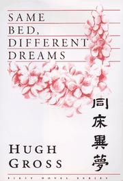 SAME BED, DIFFERENT DREAMS by Hugh Gross