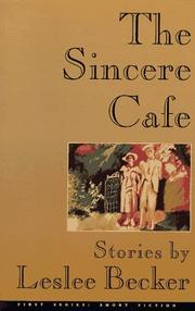 THE SINCERE CAFE by Leslee Becker