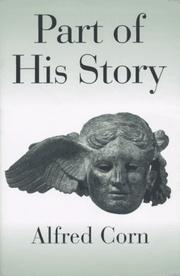 PART OF HIS STORY by Alfred Corn