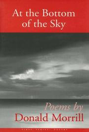 AT THE BOTTOM OF THE SKY by Donald Morrill