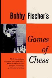 BOBBY FISCHER'S GAMES OF CHESS by Bobby Fischer