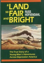 A LAND SO FAIR AND BRIGHT by Russ Hofvendahl