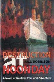 DESTRUCTION AT NOONDAY by Bill Robinson
