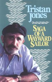 SAGA OF A WAYWARD SAILOR by Tristan Jones
