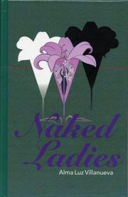 NAKED LADIES by Alma Luz Villanueva