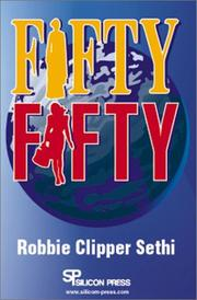 FIFTY FIFTY by Robbie Clipper Sethi