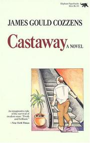 CASTAWAY by James Gould Cozzens