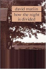HOW THE NIGHT IS DIVIDED by David Matlin
