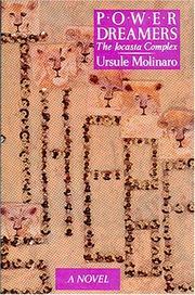 POWER DREAMERS: THE JOCASTA COMPLEX by Ursule Molinaro