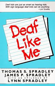 DEAF LIKE ME by James & Thomas Spradley