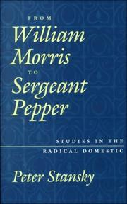 FROM WILLIAM MORRIS TO SERGEANT PEPPER by Peter Stansky