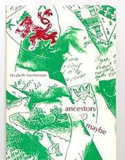ANCESTORS MAYBE by Elizabeth MacKiernan