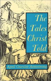 THE TALES CHRIST TOLD by April Oursler Armstrong