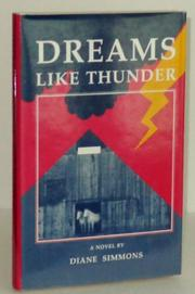 DREAMS LIKE THUNDER by Diane Simmons