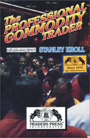 THE PROFESSIONAL COMMODITY TRADER by Stanley Kroll