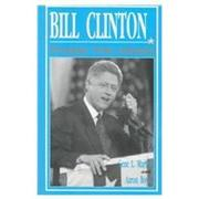 BILL CLINTON by Gene L. Martin