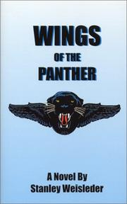 WINGS OF THE PANTHER by Stanley Weisleder