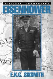 EISENHOWER AS MILITARY COMMANDER by E. K. G. Sixsmith