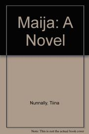 MAIJA by Tiina Nunnally