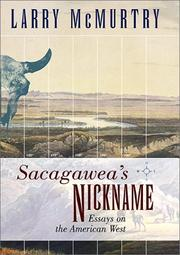 SACAGAWEA'S NICKNAME by Larry McMurtry