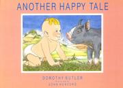 ANOTHER HAPPY TALE by Dorothy Butler