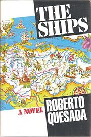 THE SHIPS by Roberto Quesada