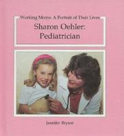SHARON OEHLER: PEDIATRICIAN by Jennifer Bryant