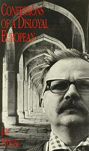 CONFESSIONS OF A DISLOYAL EUROPEAN by Jan Myrdal