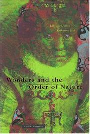 WONDERS AND THE ORDER OF NATURE, 1150-1750 by Lorraine Daston