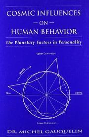 COSMIC INFLUENCES ON HUMAN BEHAVIOR by Michel Gauquelin