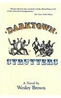 DARKTOWN STRUTTERS by Wesley Brown