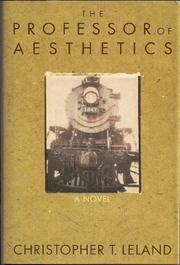 PROFESSOR OF AESTHETICS by Christopher T. Leland