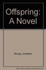 OFFSPRING by Jonathan Strong