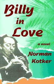 BILLY IN LOVE by Norman Kotker