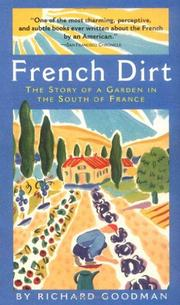 FRENCH DIRT by Richard Goodman