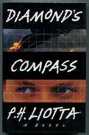 DIAMOND'S COMPASS by P.H. Liotta