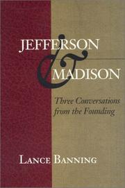 JEFFERSON & MADISON by Lance Banning